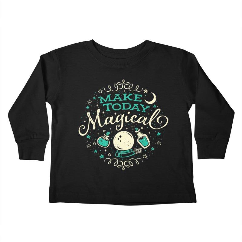 Make Today Magical Kids Toddler Longsleeve T-Shirt by Casper Spell's Shop