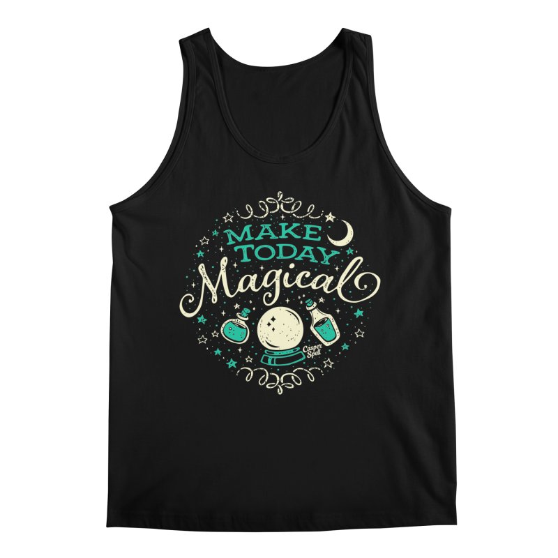 Make Today Magical Men's Tank by Casper Spell's Shop
