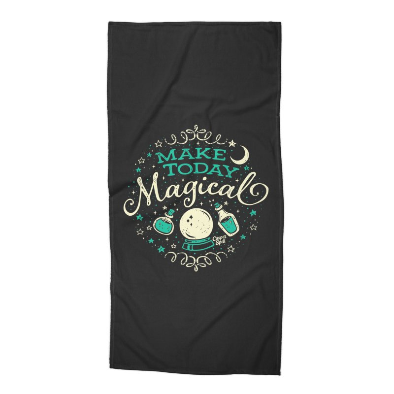 Make Today Magical Accessories Beach Towel by Casper Spell's Shop