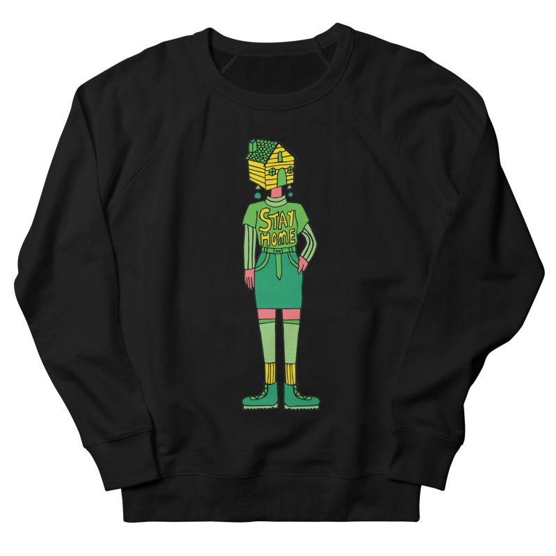 Stay Home Men's French Terry Sweatshirt by Cat Barrera Art