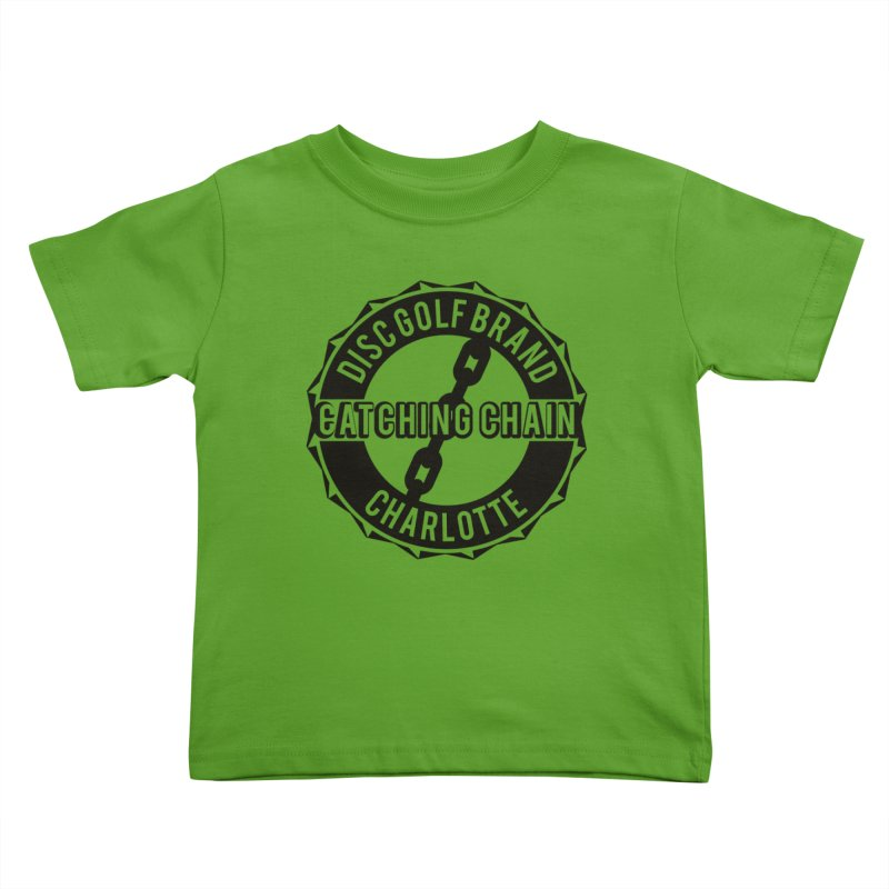 Catching Chain Disc Golf Brand Kids Toddler T-Shirt by CATCHING CHAIN DISC GOLF BRAND