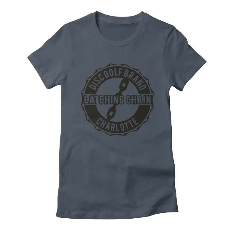 Catching Chain Disc Golf Brand Women's T-Shirt by CATCHING CHAIN DISC GOLF BRAND