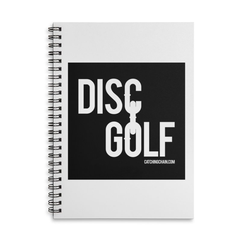 Forever Linked Accessories Notebook by CATCHING CHAIN DISC GOLF BRAND