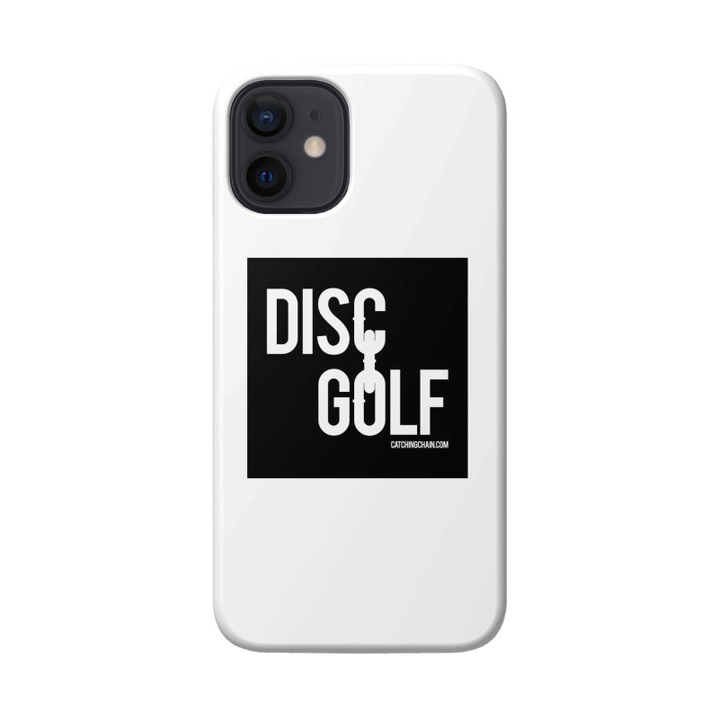 Forever Linked Accessories Phone Case by CATCHING CHAIN DISC GOLF BRAND