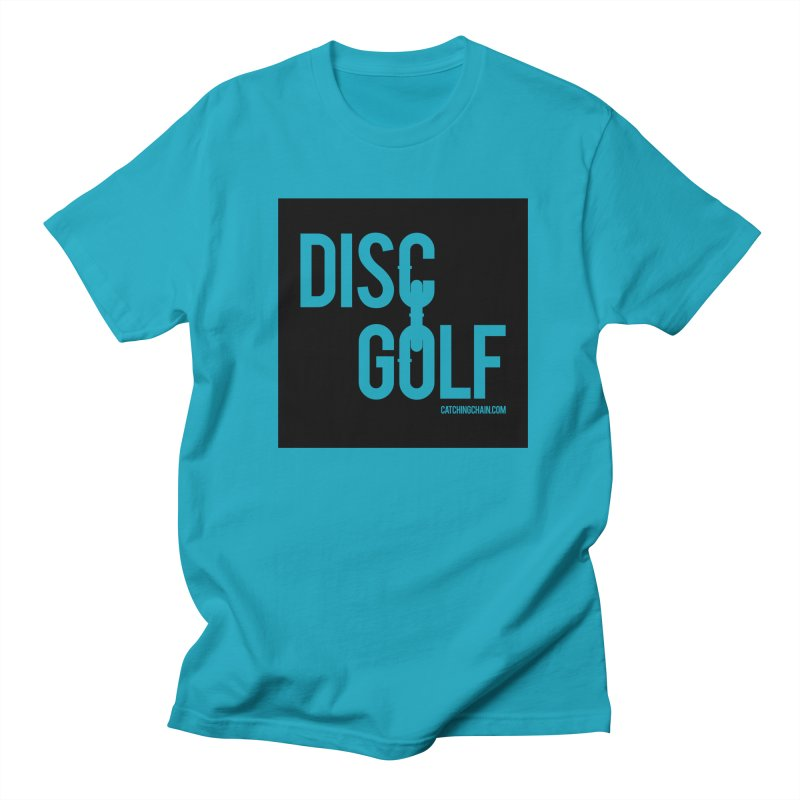 Forever Linked Men's T-Shirt by CATCHING CHAIN DISC GOLF BRAND