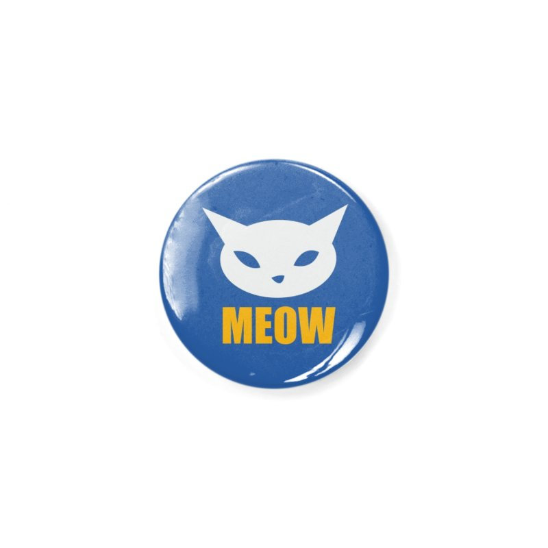 Meow on Blue Accessories Button by CatCon's Artist Shop