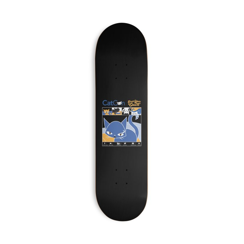 CATCON From Your Couch 2021 Accessories Skateboard by CatCon's Artist Shop