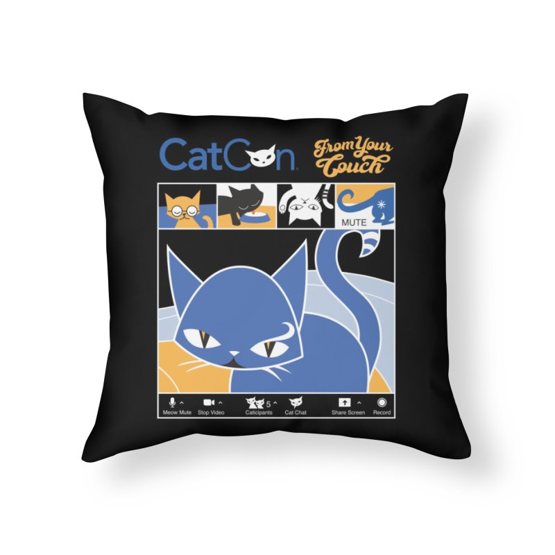 CATCON From Your Couch 2021 Home Throw Pillow by CatCon's Artist Shop
