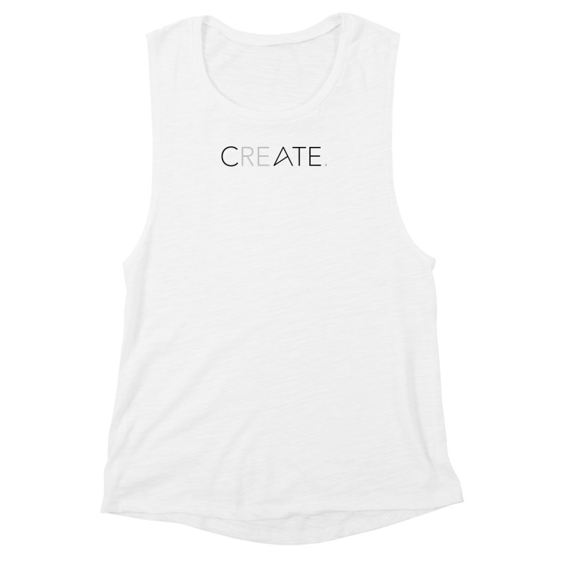 CREATE. Women's Muscle Tank by Cate Creative