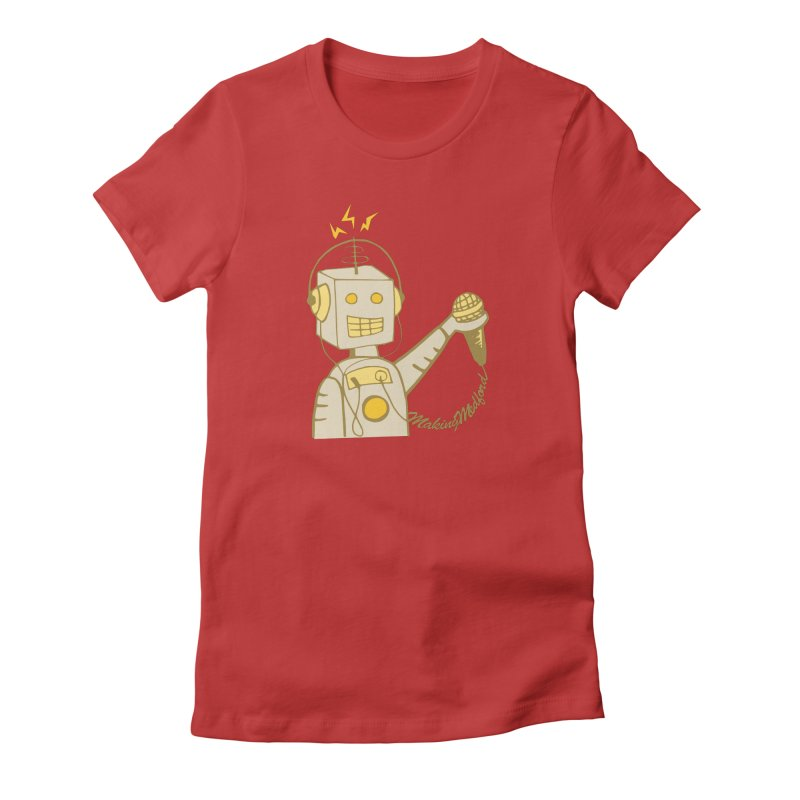 Making Medford Women's Fitted T-Shirt by Food & Stuffs