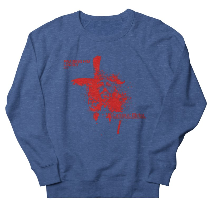 PHL2: Passion of Christ's Crucifixion Women's Sweatshirt by Catholic Metal Merch