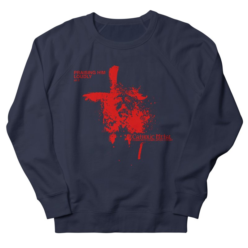 PHL2: Passion of Christ's Crucifixion Women's French Terry Sweatshirt by Catholic Metal Merch