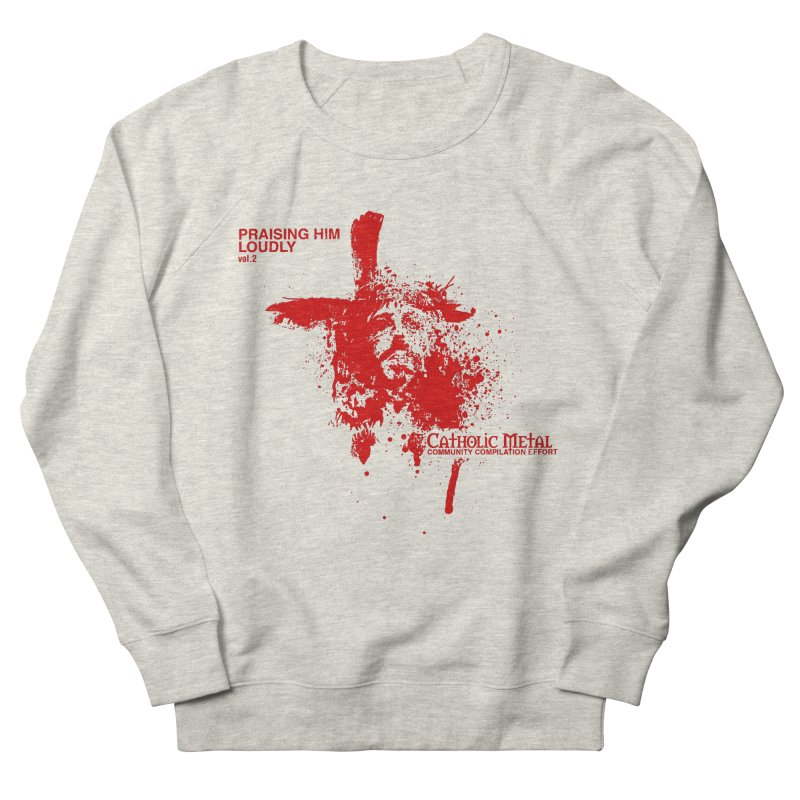 PHL2: Passion of Christ's Crucifixion Women's Sweatshirt by Catholic Metal Merch
