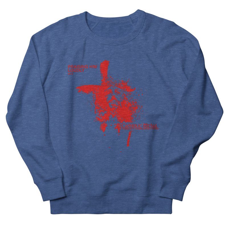 PHL2: Passion of Christ's Crucifixion Men's French Terry Sweatshirt by Catholic Metal Merch
