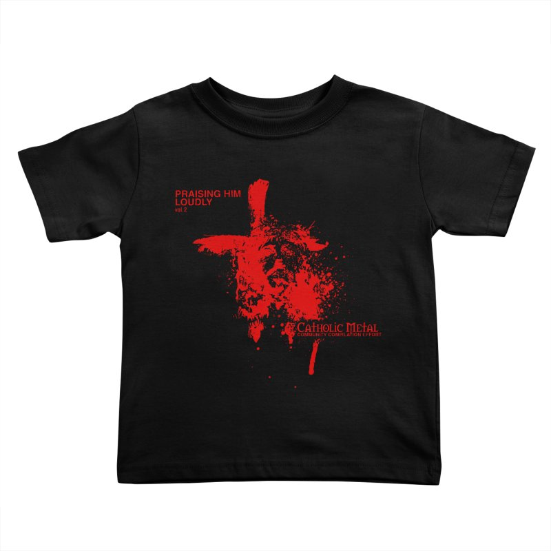 PHL2: Passion of Christ's Crucifixion Kids Toddler T-Shirt by Catholic Metal Merch