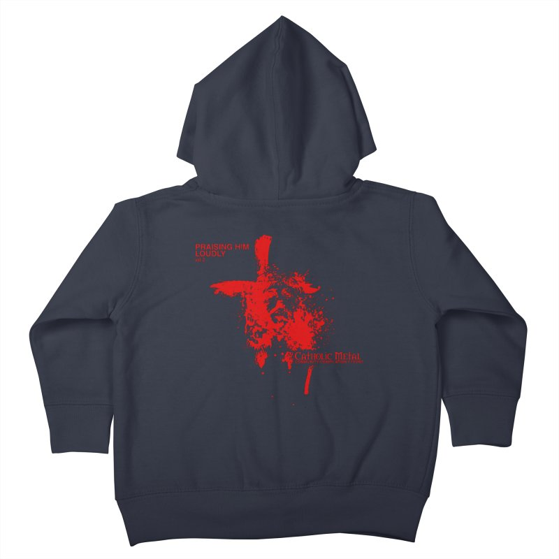 PHL2: Passion of Christ's Crucifixion Kids Toddler Zip-Up Hoody by Catholic Metal Merch