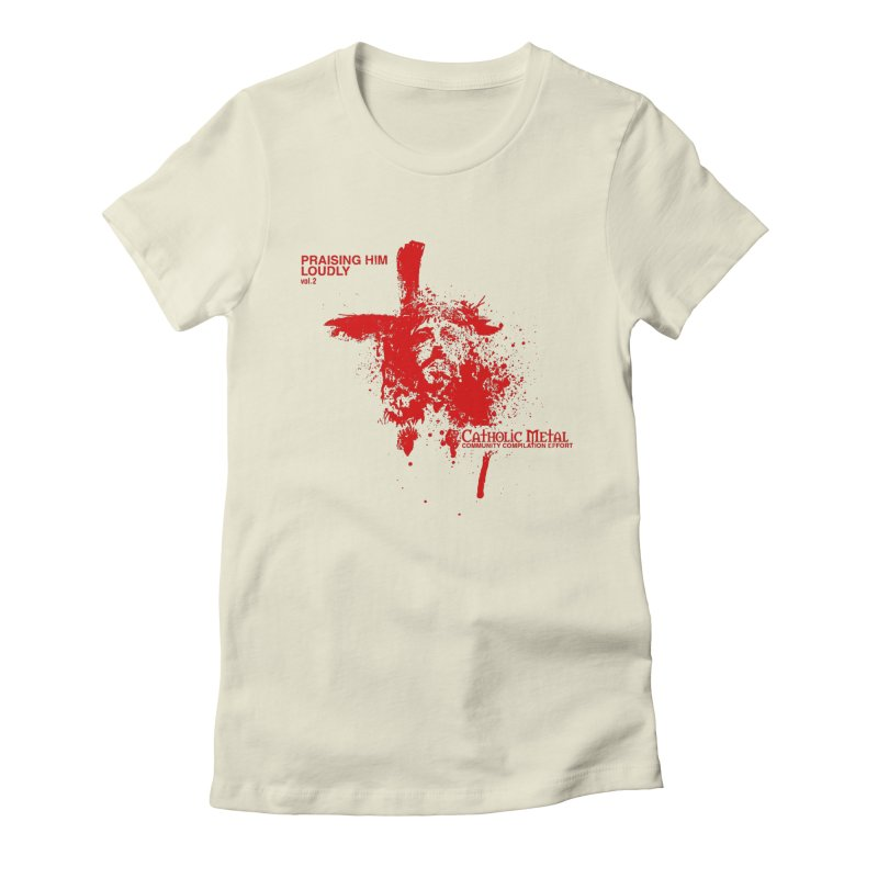 PHL2: Passion of Christ's Crucifixion Women's Fitted T-Shirt by Catholic Metal Merch
