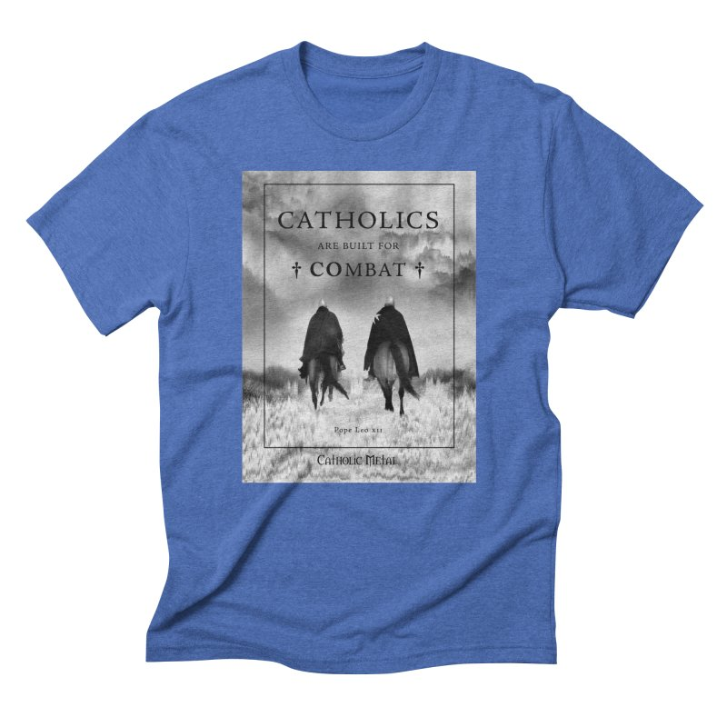 Catholics Are Built For Combat Men's T-Shirt by Catholic Metal Merch