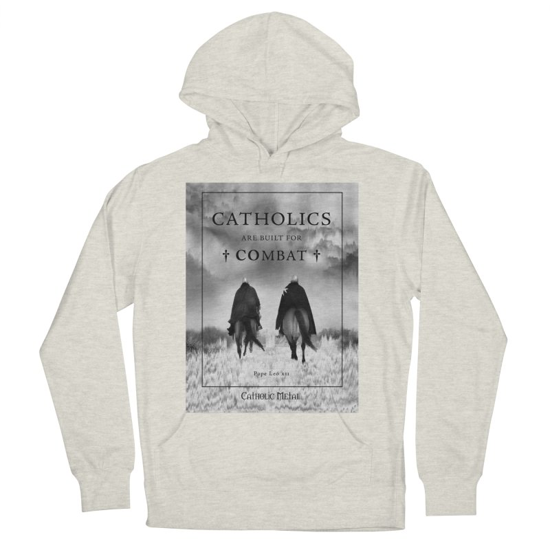 Catholics Are Built For Combat Men's Pullover Hoody by Catholic Metal Merch