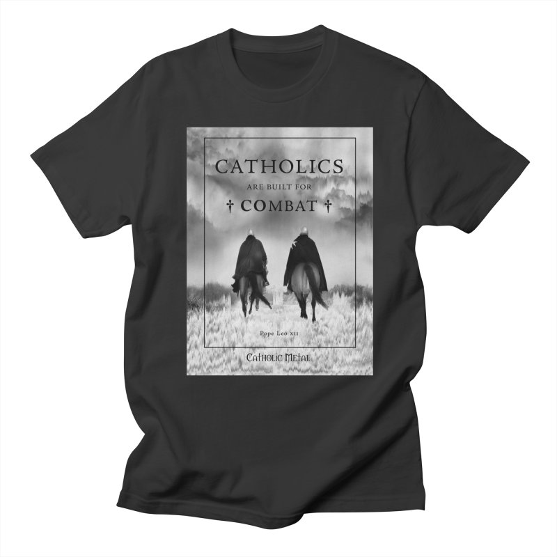 Catholics Are Built For Combat Men's Regular T-Shirt by Catholic Metal Merch