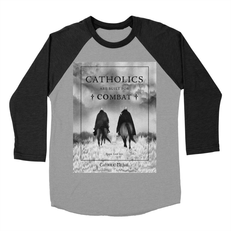 Catholics Are Built For Combat Women's Baseball Triblend T-Shirt by Catholic Metal Merch