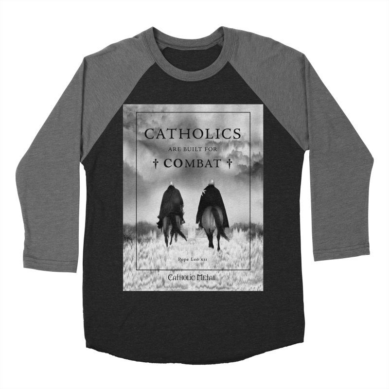 Catholics Are Built For Combat Men's Baseball Triblend T-Shirt by Catholic Metal Merch