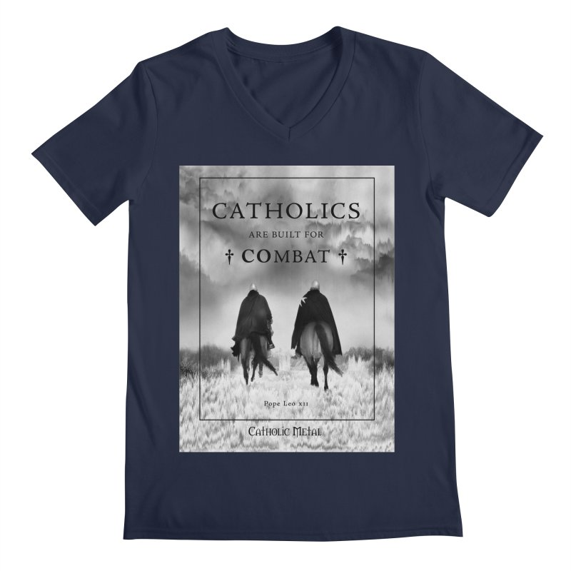 Catholics Are Built For Combat Men's V-Neck by Catholic Metal Merch