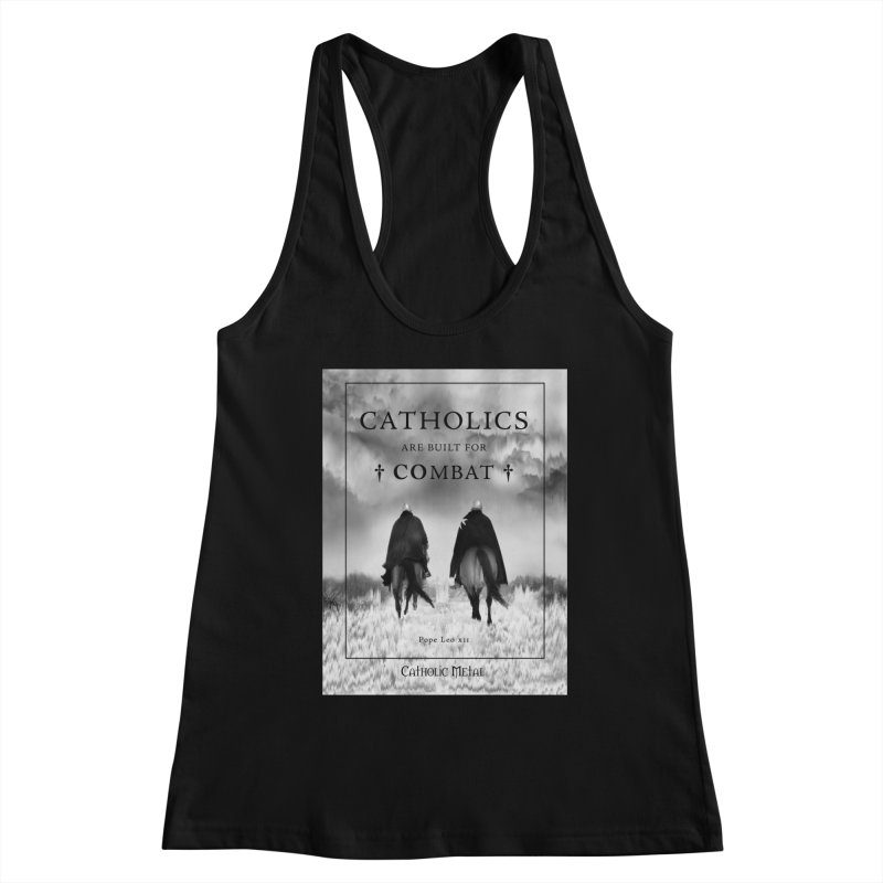 Catholics Are Built For Combat Women's Tank by Catholic Metal Merch