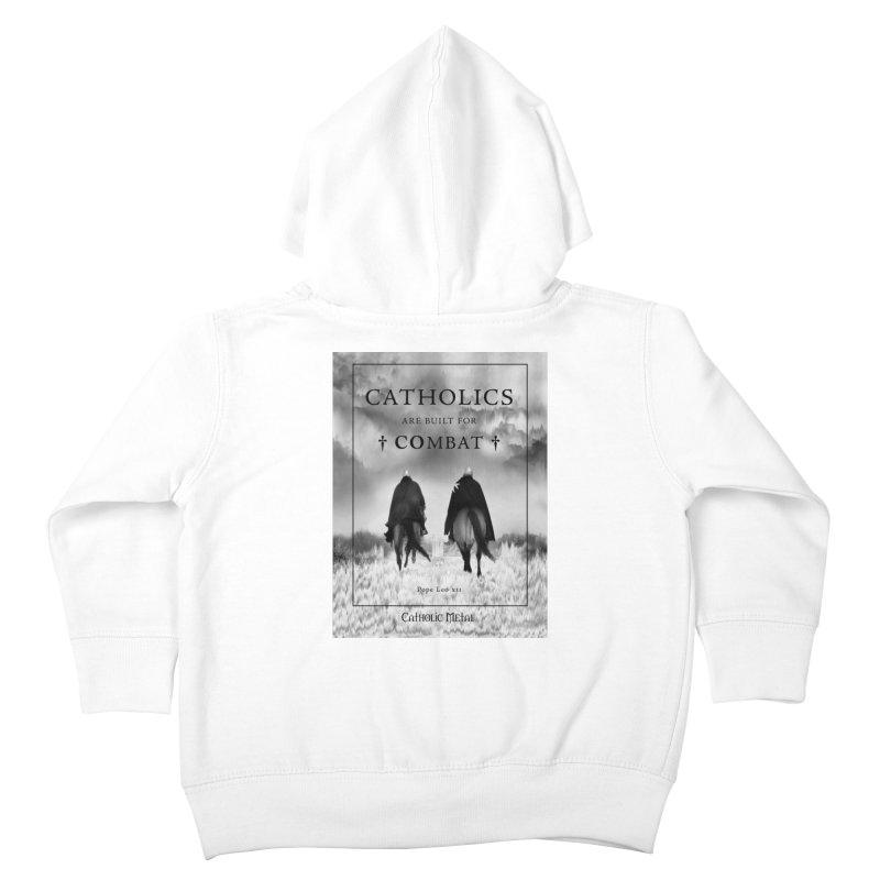 Catholics Are Built For Combat Kids Toddler Zip-Up Hoody by Catholic Metal Merch