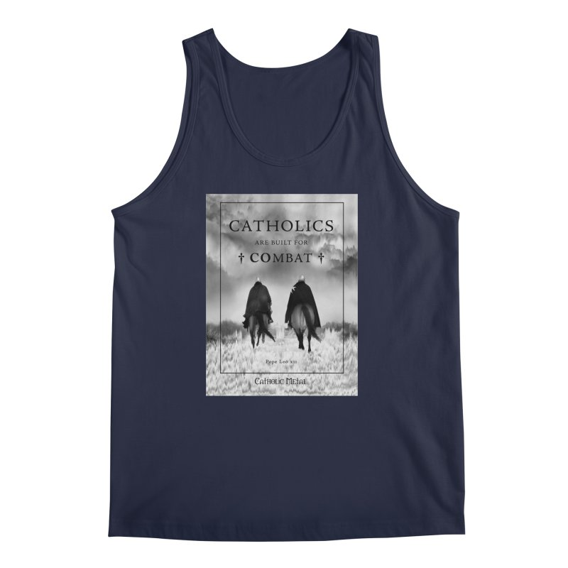 Catholics Are Built For Combat Men's Tank by Catholic Metal Merch