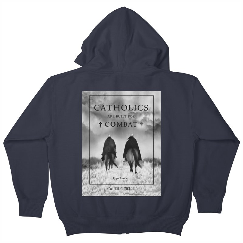 Catholics Are Built For Combat Kids Zip-Up Hoody by Catholic Metal Merch
