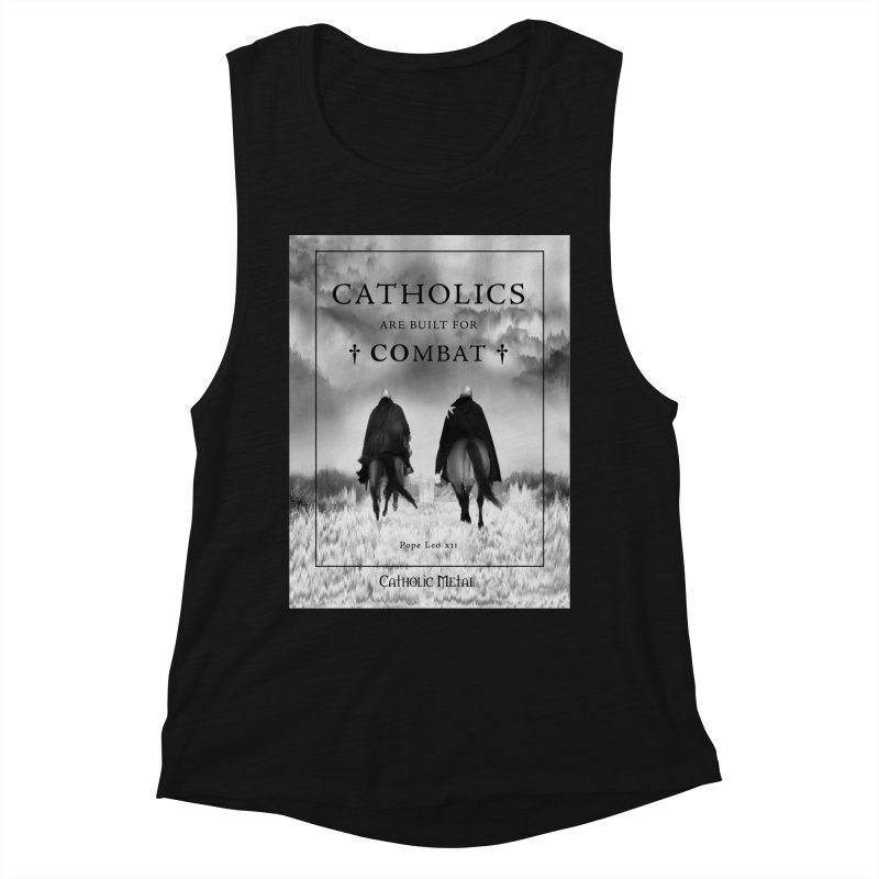 Catholics Are Built For Combat Women's Muscle Tank by Catholic Metal Merch