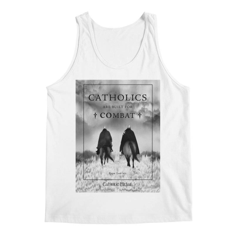 Catholics Are Built For Combat Men's Regular Tank by Catholic Metal Merch