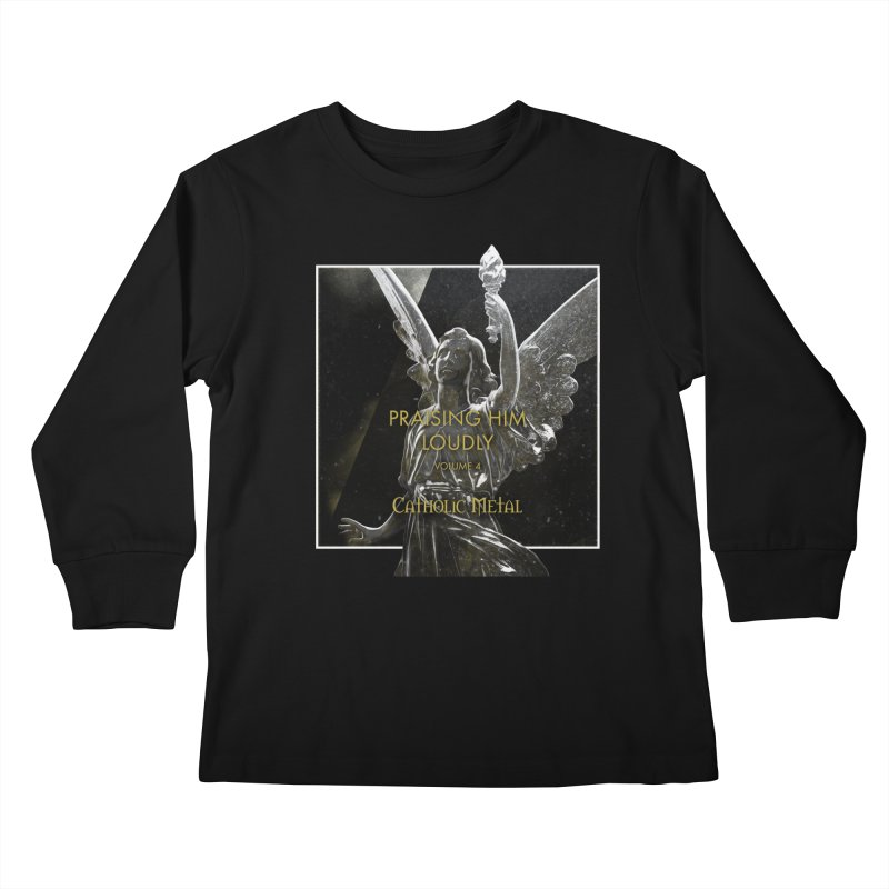 PHL4: Triumphant Angel Kids Longsleeve T-Shirt by Catholic Metal Merch