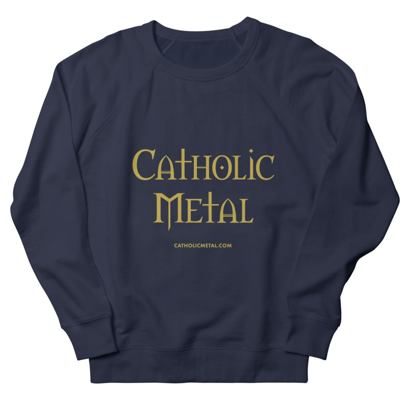 Catholic Metal Logo Women's Sweatshirt by Catholic Metal Merch