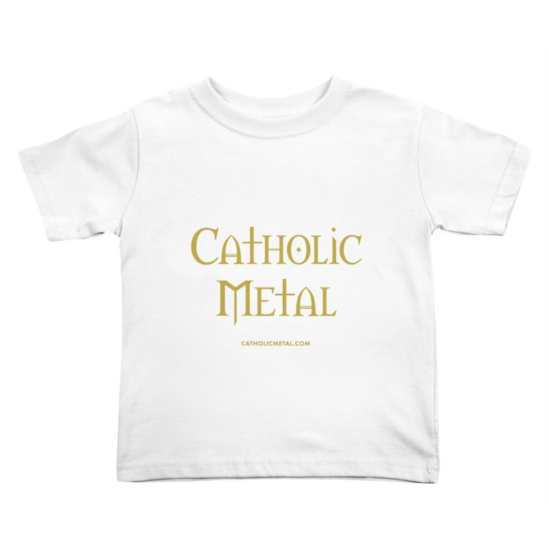Catholic Metal Logo Kids Toddler T-Shirt by Catholic Metal Merch