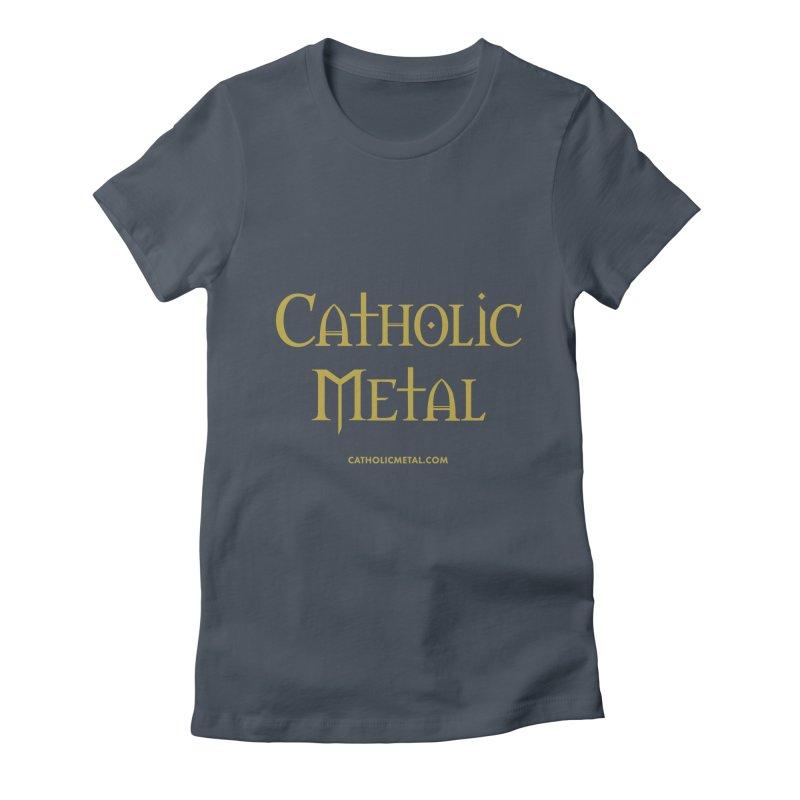 Catholic Metal Logo Women's T-Shirt by Catholic Metal Merch