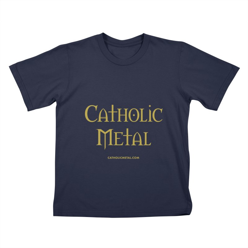 Catholic Metal Logo Kids T-Shirt by Catholic Metal Merch