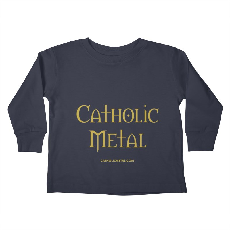 Catholic Metal Logo Kids Toddler Longsleeve T-Shirt by Catholic Metal Merch