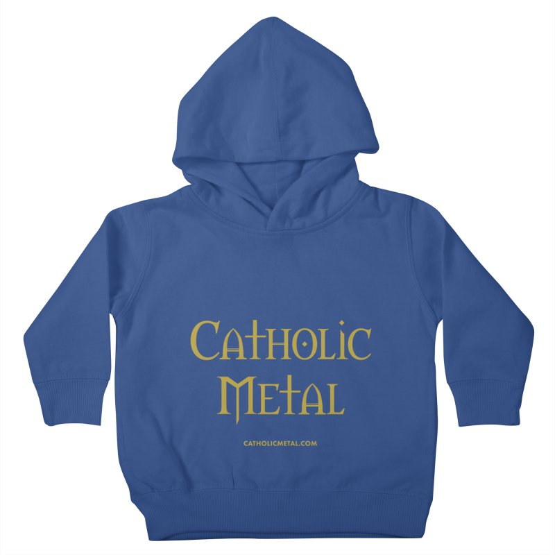 Catholic Metal Logo Kids Toddler Pullover Hoody by Catholic Metal Merch