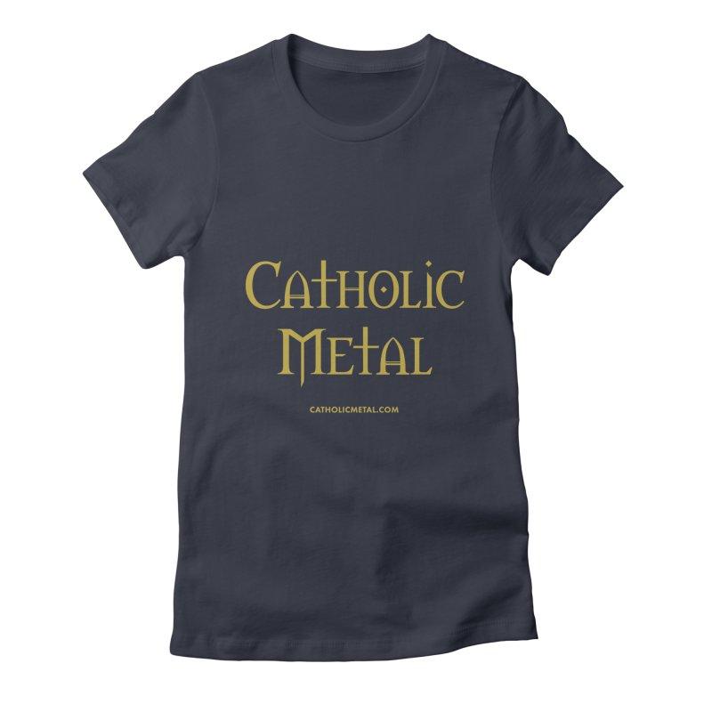 Catholic Metal Logo Women's Fitted T-Shirt by Catholic Metal Merch