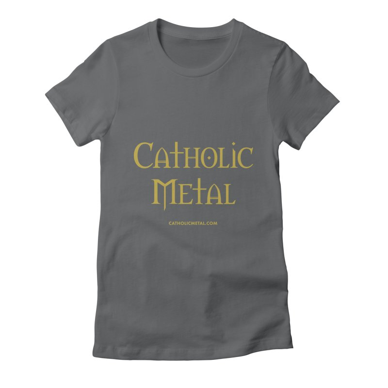 Catholic Metal Logo Women's Fitted T-Shirt by Catholic Metal Merch