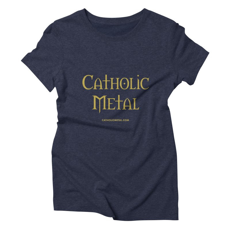 Catholic Metal Logo Women's Triblend T-Shirt by Catholic Metal Merch
