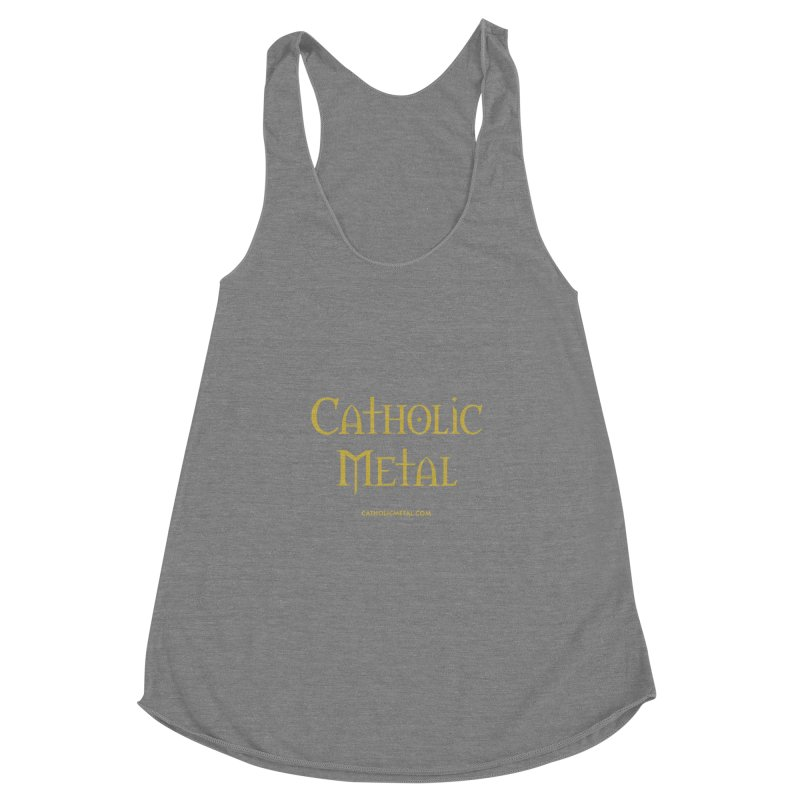 Catholic Metal Logo Women's Racerback Triblend Tank by Catholic Metal Merch