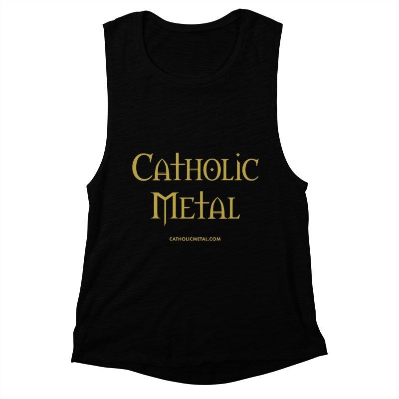 Catholic Metal Logo Women's Muscle Tank by Catholic Metal Merch