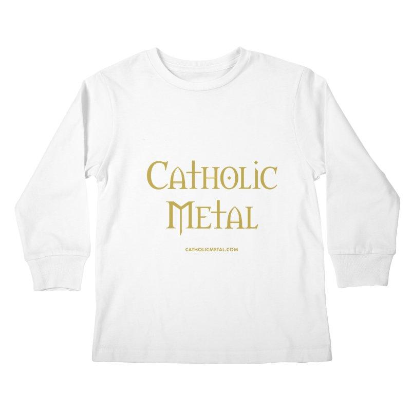 Catholic Metal Logo Kids Longsleeve T-Shirt by Catholic Metal Merch