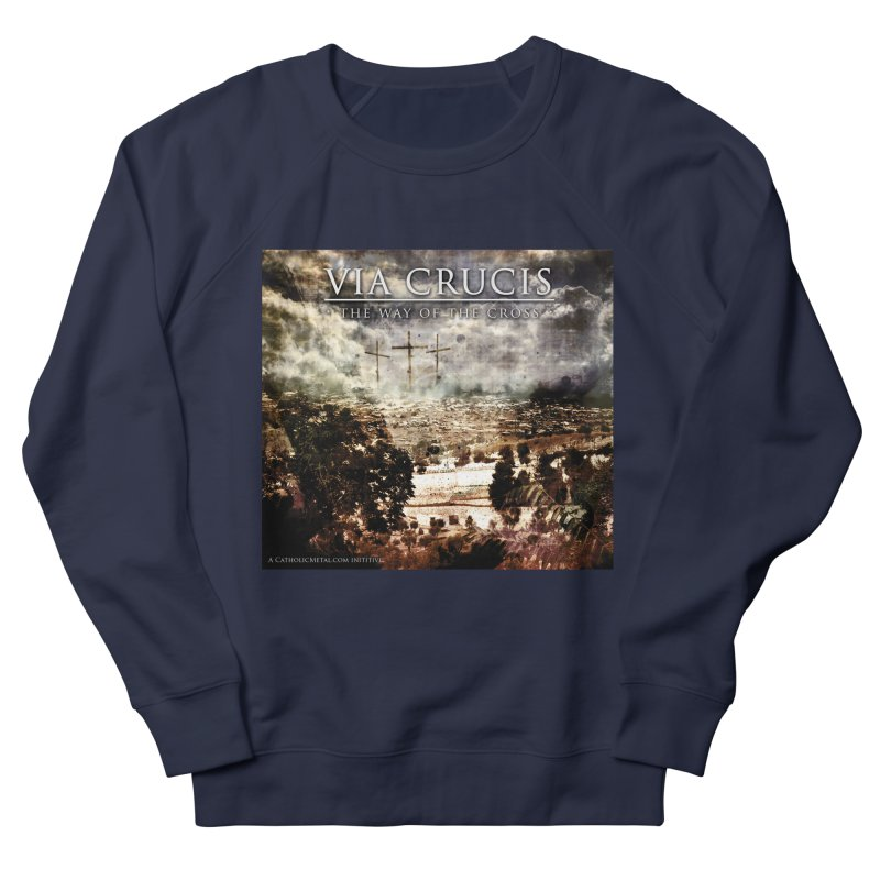 Via Crucis, The Way of the Cross Women's Sweatshirt by Catholic Metal Merch