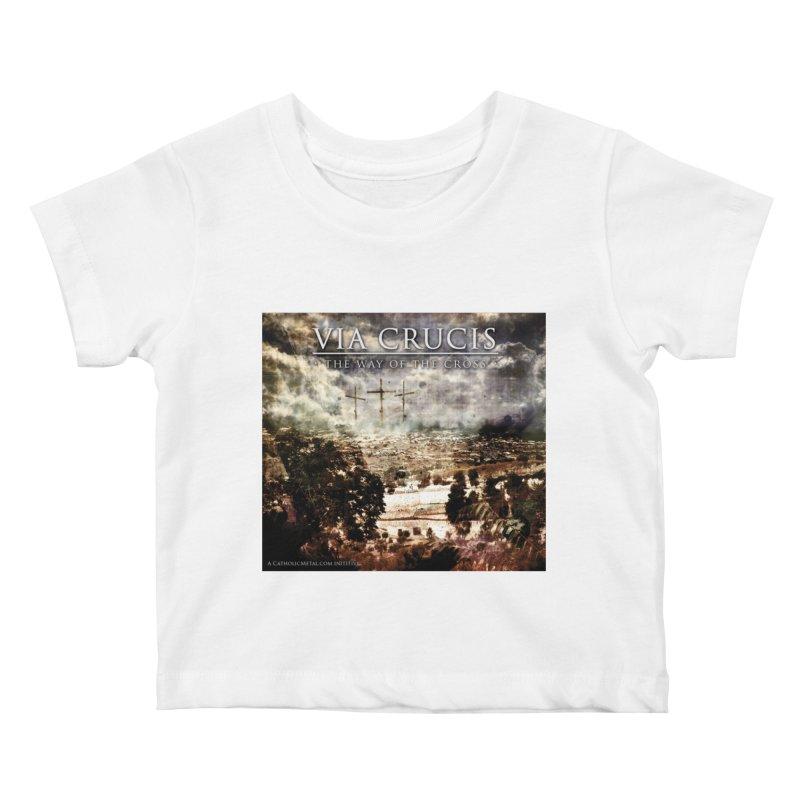 Via Crucis, The Way of the Cross Kids Baby T-Shirt by Catholic Metal Merch