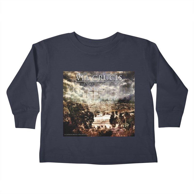 Via Crucis, The Way of the Cross Kids Toddler Longsleeve T-Shirt by Catholic Metal Merch