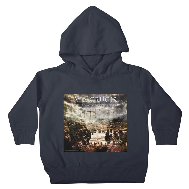 Via Crucis, The Way of the Cross Kids Toddler Pullover Hoody by Catholic Metal Merch